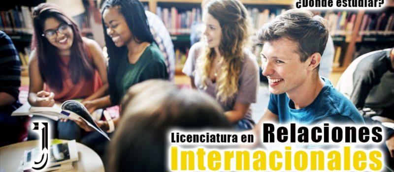 Relaciones Internacionales ¿Dónde estudiarla 2020?