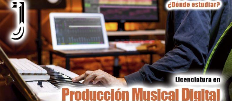 licenciatura en Producción Musical Digital - Revista Juventud'es